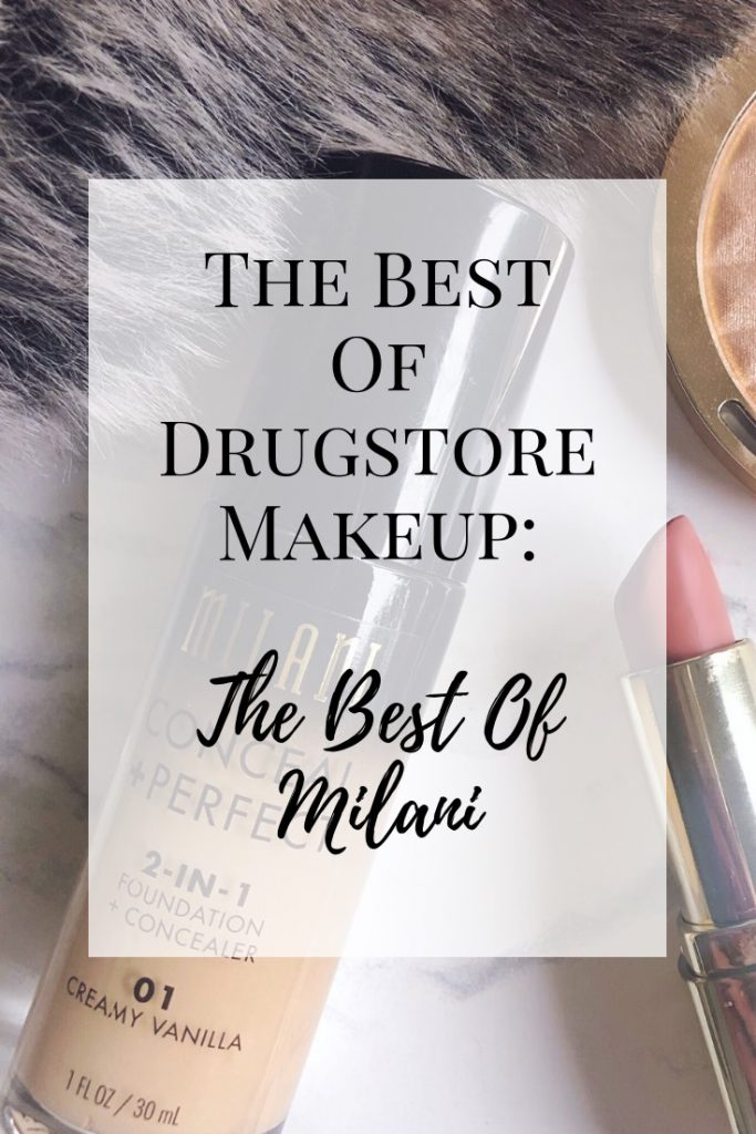 The Best of Drugstore Makeup- The Best of Milani