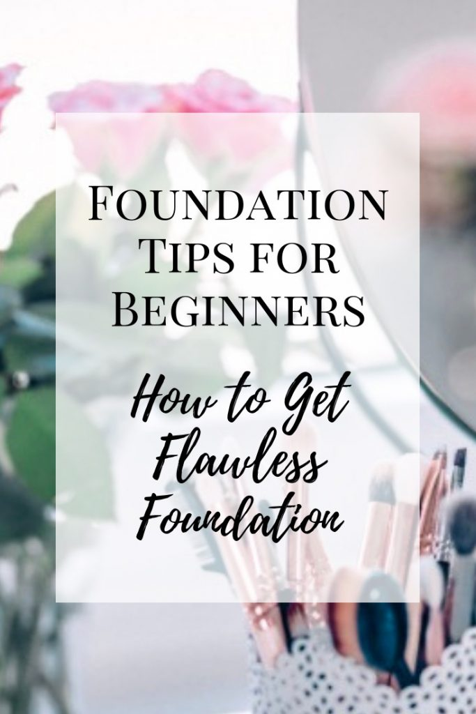 Foundation Tips for Beginners-Flawless Makeup 101-Alexandra Quinlann