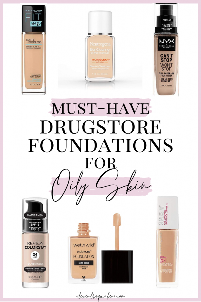 must have drugstore foundations for oily skin