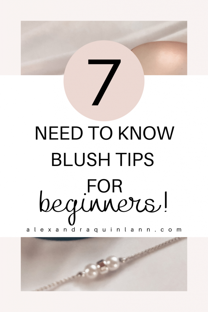 7 need to know blush tips for beginners.