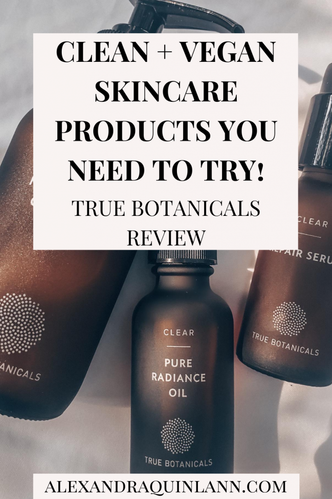 True Botanicals Review | Skincare Products You Need To Try!