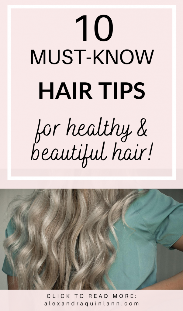 10 must know hair tips for healthy and beautiful hair