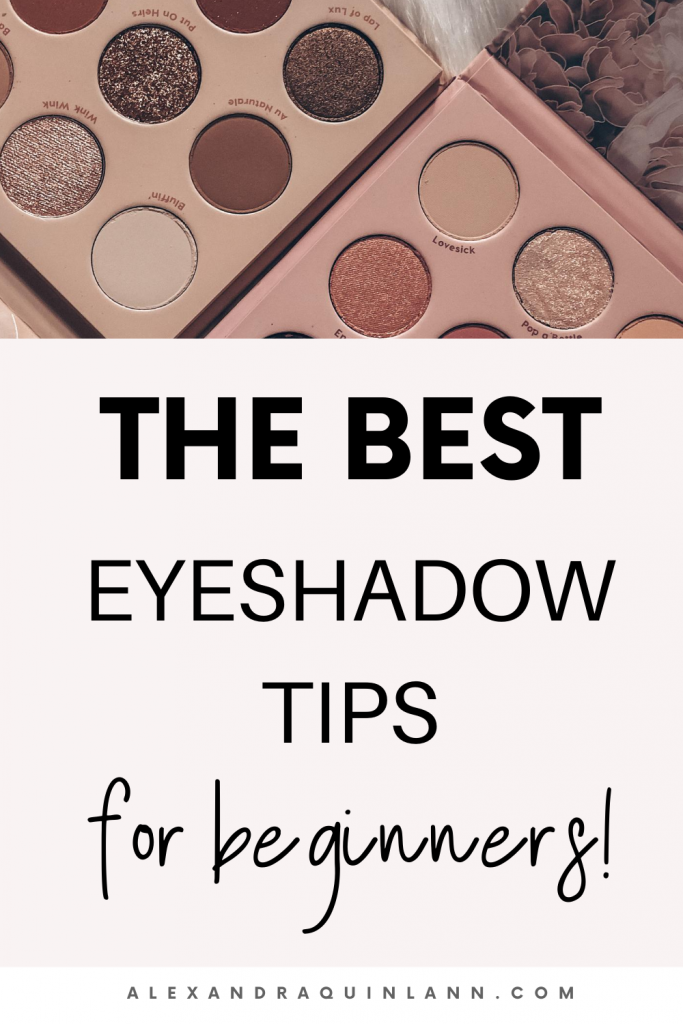 the best eyeshadow tips for beginners