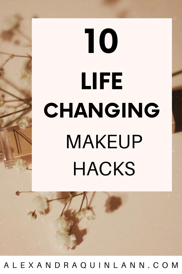 10 life changing makeup hacks